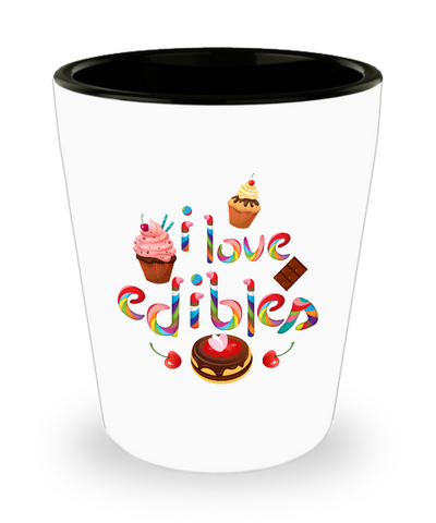 I Love Edibles Cannabis Sweets Cake Drinking Shot Glass - lkrseller shirts Shot Glass, t-shirts, hoodies, tank tops, custom