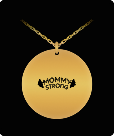 Mommy Strong Weights Fitness Mother's Day Gift 18K Gold Plated Chain - lkrseller shirts Laser Engraved Necklace, t-shirts, hoodies, tank tops, custom