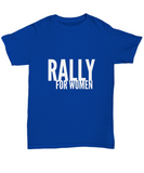 Rally For Women March Stand Tall Females T-Shirt - lkrseller shirts Shirt / Hoodie, t-shirts, hoodies, tank tops, custom