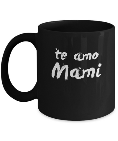 Te Amo Mami Mother's Day Gift Coffee Mug - lkrseller, Mugs ,