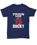 Train Like Rocky Boxing Lover Champ Gloves Hanging T-Shirt - lkrseller, Shirt / Hoodie ,