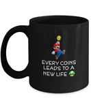 Every Coins Leads To A New Life Coffee Mugs - lkrseller, Mugs ,
