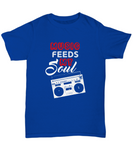 Music Feeds My Soul Radio Boom Box Classic T-Shirt - lkrseller shirts Shirt / Hoodie, t-shirts, hoodies, tank tops, custom