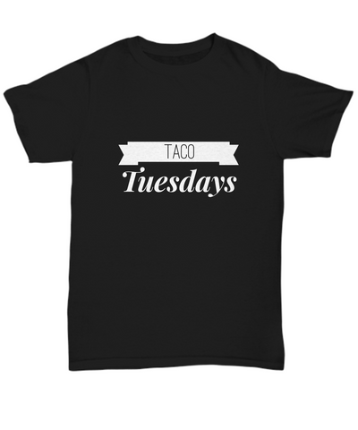 Taco Tuesdays Mexican Food Lover Foodie T-Shirt - lkrseller, Shirt / Hoodie ,
