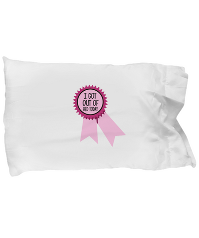 I Got Out Of Bed Today Pink Ribbon Funny Lazy Bedding Pillow Case - lkrseller, Pillow Case ,