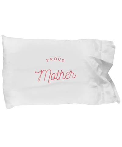 Proud Mother Mother's Day Pillow Gift - lkrseller, Pillow Case ,