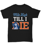 Mile High Till I Die Denver Football Tee Shirt - lkrseller, Shirt / Hoodie ,