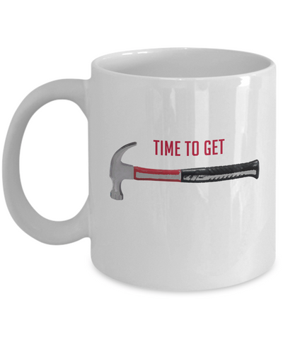 Time To Get Hammer Funny Humor Party Fun - lkrseller, Mugs ,