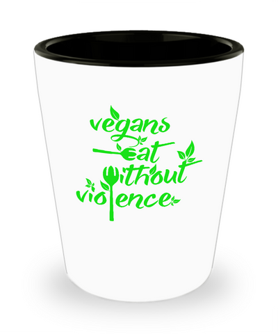 Vegans Eat Without Violence Fork Spoon Drinking Shot Glass - lkrseller shirts Shot Glass, t-shirts, hoodies, tank tops, custom