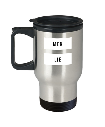Men Lie Funny Cheater Humor Travel Mug - lkrseller, Travel Mug ,