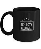 No Boys Allowed Cool Girls Trip Night Drinking Coffee Mug - lkrseller, Coffee Mug ,