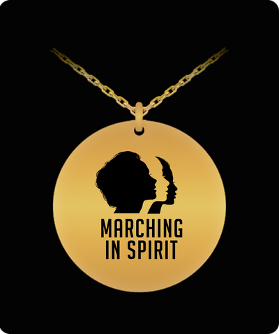 Marching In Spirit Women's March Rally 18K Gold Plated Necklace - lkrseller shirts Laser Engraved Necklace, t-shirts, hoodies, tank tops, custom