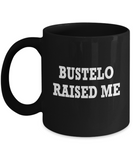 Bustelo Raised Me Spanish Coffee Mug - lkrseller, Mugs ,