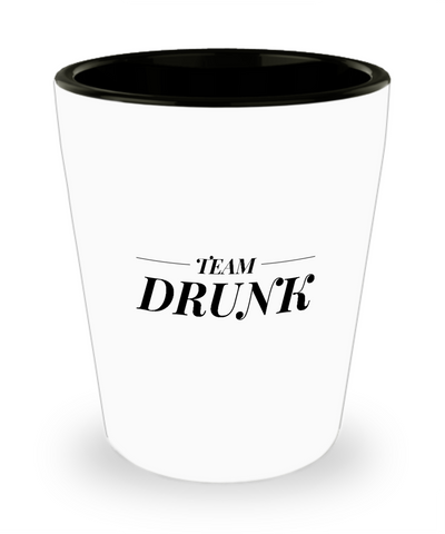 Team Drunk Funny Drinking Shot Glass - lkrseller, Shot Glass ,