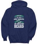 I May Not Be Rich And Famous But I Do Have An Awesome Beard Sweater Hoodie - lkrseller, Shirt / Hoodie ,