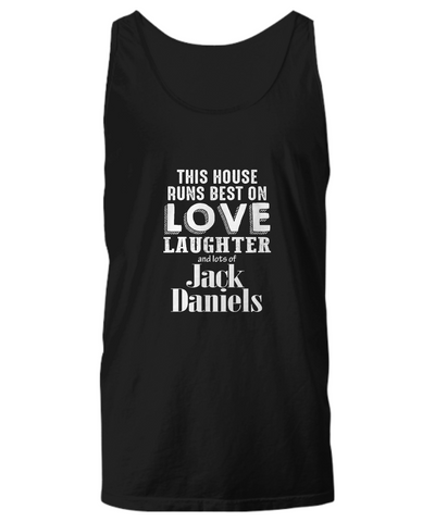 This House Runs Best On Lover Laughter And Lots Of Jack Daniels Tank Top - lkrseller, Tank Tops ,