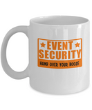 Event Security Hand Over Your Booze Coffee Mug - lkrseller shirts Mugs, t-shirts, hoodies, tank tops, custom