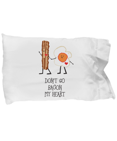 Don't Go Bacon My Heart Breakfast Brunch Bedding Pillow - lkrseller shirts Pillow Case, t-shirts, hoodies, tank tops, custom