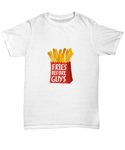 Fries Before Guys Funny Foodie T-Shirt - lkrseller shirts Shirt / Hoodie, t-shirts, hoodies, tank tops, custom
