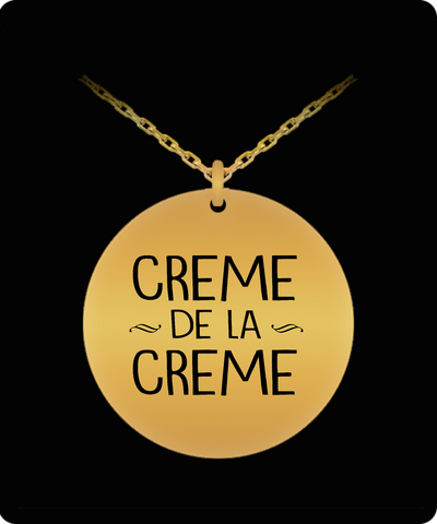 Creme De La Creme 18K Gold Plated Necklace - lkrseller, Laser Engraved Necklace ,