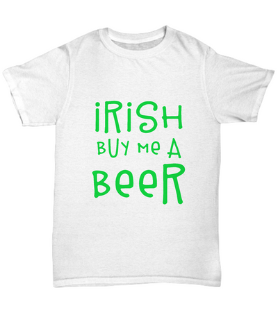 Irish Buy Me A Beer Funny Drinking St Patrick's Day Shirt - lkrseller, Men's Shirts ,