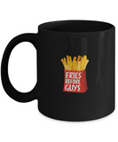 Fries Before Guys Foodie Food Lover Drinking Coffee Mug - lkrseller, Coffee Mug ,