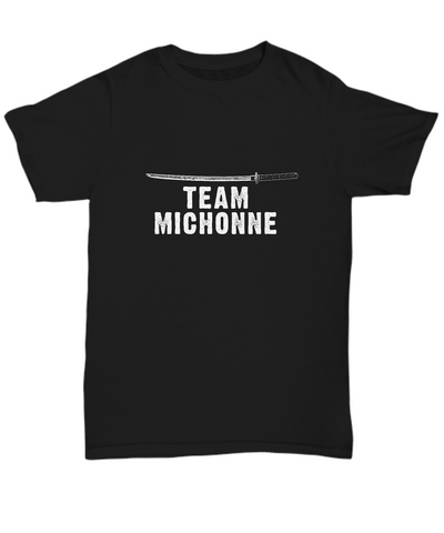 Team Michonne Sword TWD Walkers T-Shirt - lkrseller, Shirt / Hoodie ,