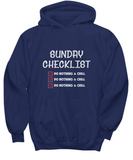 Sunday Checklist Do Nothing And Chill Lazy Sunday's Hoodie - lkrseller, Shirt / Hoodie ,