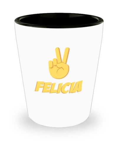 Bye Felicia Peace Sign Fingers Drinking Shot Glass - lkrseller, Shot Glass ,