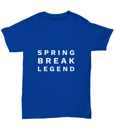 Spring Break Legend Vacation Party Drinking T-Shirt - lkrseller shirts Men's T-Shirts, t-shirts, hoodies, tank tops, custom
