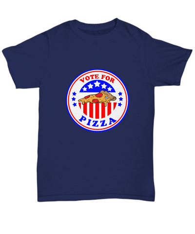 Vote For Pizza Funny Slice Lover For President T-Shirt - lkrseller, Shirt / Hoodie ,