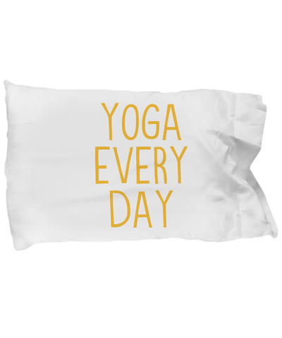 Yoga Every Day Yogi Lover Fitness Bedding Pillow Case - lkrseller, Pillow Case ,
