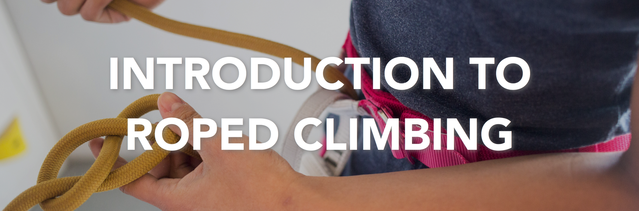 introduction to roped climbing