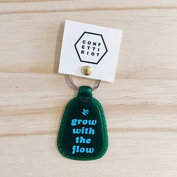Grow With The Flow - Keychain