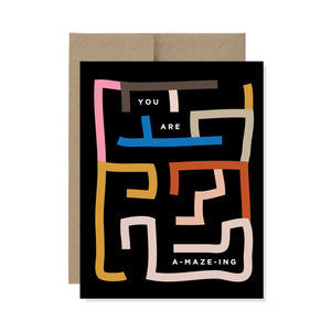 You Are A-maze-ing  - Card