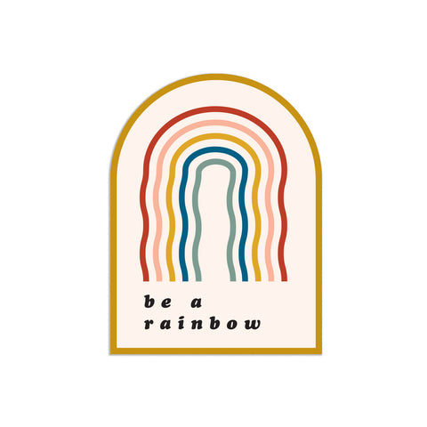 Be A Rainbow Sticker