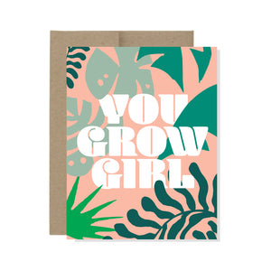 You Grow Girl - Card