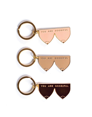 You Are Boobiful - Keychain
