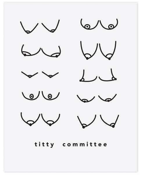 Titty Committee - Print