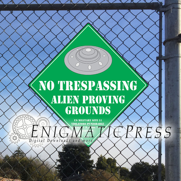 Alien Proving Grounds, Area 51 novelty Sign, 12