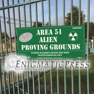 "Alien Proving Grounds, 11""x24"" Area 51 novelty Sign, Digital Download, home printable PDF"