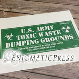 "U.S. Army Toxic Waste Dumping Grounds, 11""x24"" gag novelty Sign, Digital Download, home printable PDF file"
