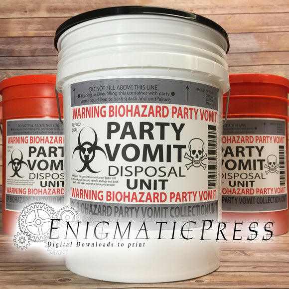 Party Vomit Disposal Unit, Gag Bio-hazard Bucket label, 8.5x11 PDF, instant digital download, print at home