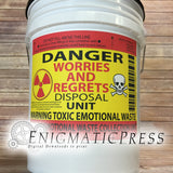 Toxic Emotional Waste Disposal Unit, gag bucket label, 8.5x11 PDF, digital download, print at home