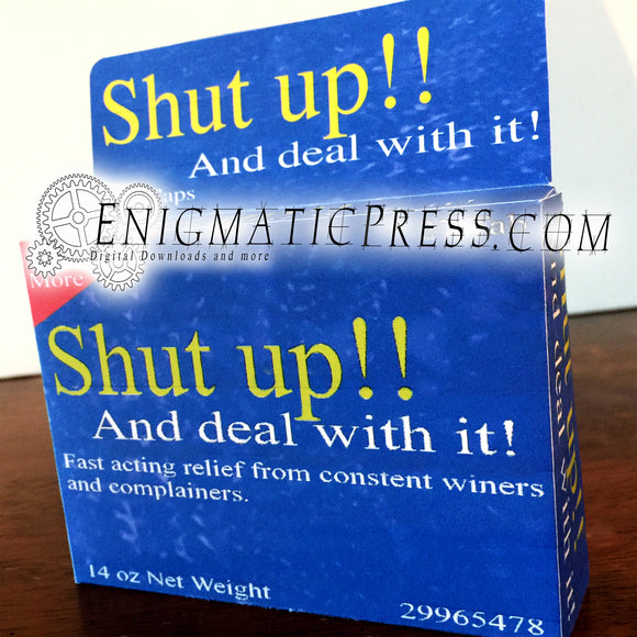Shut Up!! Fake brand gift box Medication, gag medicine, digital download, home printable, PDF file