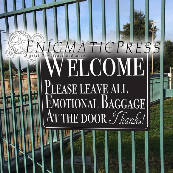 Welcome! Leave emotional baggage at door