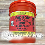 Dead Body Disposal Trash bucket label, 8.5x11 PDF, instant digital download, print at home