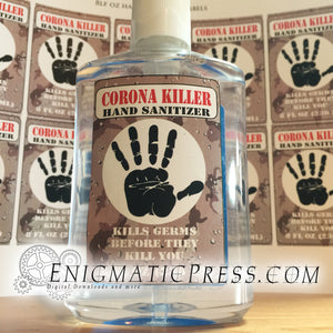 Corona Killer Hand sanitizer Labels, fits 8fl oz, 236 ml size bottles, fun digital download, home printable Be safe!