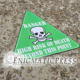 """Danger! Death Risk Beyond This Point"" novelty sign, 12""x12"" digital download, home printable PDF file"