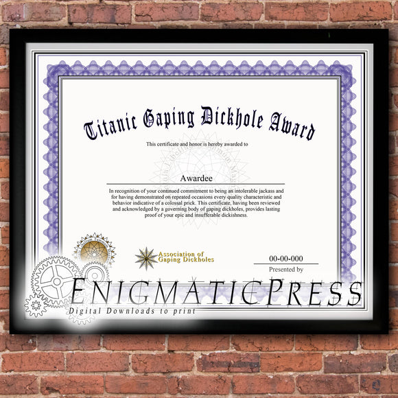 Titanic Gaping Dickhole award, graduate style certificate, with editable text, Home printable, digital download pdf,
